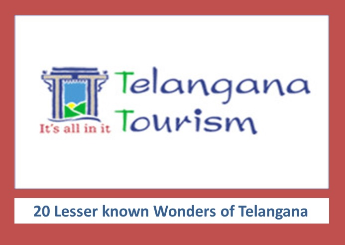 Telangana Tourism and Tourist Places- 20 Lesser known Wonders of Telangana
